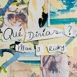 Tải bài hát QUÉ DIRÍAS? Mp3 online