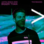 Bài hát Bigger Than (James Carter Remix) Mp3 trực tuyến