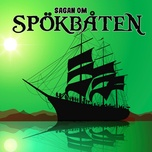 Bài hát Sagan om spökbåten, del 1 online
