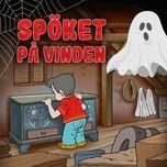 Nghe và tải nhạc hay Spöket på vinden, del 5 miễn phí về máy