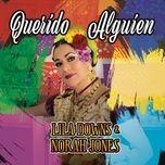 Download nhạc hot Querido Alguien (Dear Someone) trực tuyến