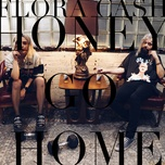 Download nhạc hay Honey Go Home Mp3 miễn phí