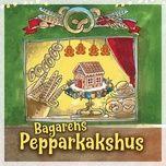 Download nhạc Bagarens pepparkakshus, del 5 Mp3 nhanh nhất