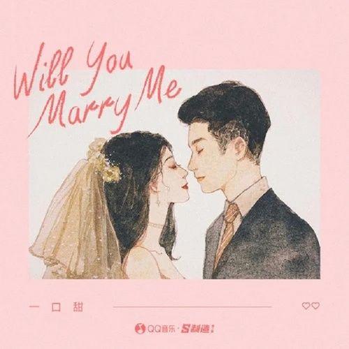 Nghe nhạc Will You Marry Me nhanh nhất