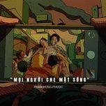 Bài hát Mọi Người Che Mặt Sống trực tuyến