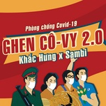 Bài hát Ghen Cô Vy 2.0