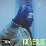 Bài hát Mp3 Toosie Slide (Clean)