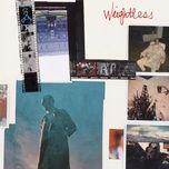 Tải nhạc hay Weightless online miễn phí