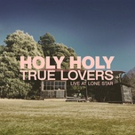 Download nhạc hot True Lovers (Live At Lone Star) trực tuyến