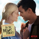 Nghe nhạc All The Bright Places I (Solo Piano Version) miễn phí