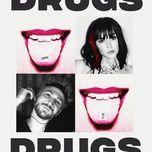 Tải bài hát Mp3 Drugs hot nhất về điện thoại