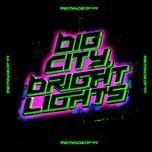 Nghe nhạc Big City, Bright Lights chất lượng cao
