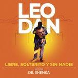 Bài hát Libre, Solterito y Sin Nadie (En Vivo) Mp3 về điện thoại