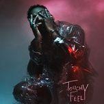 Nghe nhạc Touchy Feely Mp3 chất lượng cao