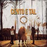 Tải nhạc Zing Mp3 Cento e Tal miễn phí