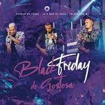 Download nhạc Mp3 Black Friday de Xoxota nhanh nhất