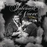 Nghe và tải nhạc Saborearte de Nuevo (Remix) hay nhất