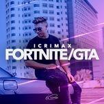 Nghe và tải nhạc Fortnite/GTA Mp3 chất lượng cao