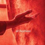 Tải nhạc hot El Hechizo nhanh nhất về máy