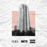 Nghe nhạc Mp3 Ghetto hot nhất