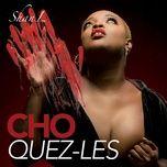 Nghe và tải nhạc Choquez-les Mp3 về điện thoại