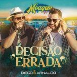 Nghe và tải nhạc Decisão Errada (Ao Vivo) chất lượng cao