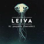 Tải bài hát Mp3 Mi Pequeño Chernóbil nhanh nhất