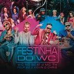 Nghe và tải nhạc hot Festinha do WC Mp3 chất lượng cao