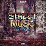 Download nhạc hay Street Music về máy