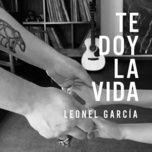 Tải nhạc Te Doy la Vida hot nhất về máy