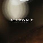 Nghe nhạc Mp3 Astronaut (Varholmsgatan version) chất lượng cao