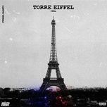 Download nhạc hay Torre Eiffel Mp3 miễn phí về máy