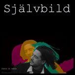 Tải nhạc hot Självbild trực tuyến miễn phí