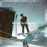 Download nhạc Harder To Breathe online