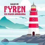 Download nhạc hay Sagan om fyren vid staden Annorlunda, del 13 Mp3 miễn phí
