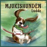 Tải nhạc hay Mjukishunden Ludde, del 9 Mp3 miễn phí