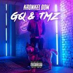 Tải nhạc GQ & TMZ miễn phí về điện thoại