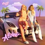 Tải nhạc Aloha Mp3 online