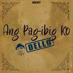 Nghe nhạc Ang Pag-Ibig Ko miễn phí