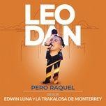Tải nhạc Mp3 Pero Raquel (En Vivo) về điện thoại