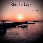 Download nhạc hay Stay the night về máy