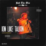 Download nhạc hot Ion Like Talkin Mp3 nhanh nhất