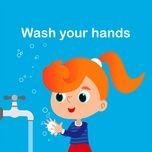 Tải nhạc Zing Wash your hands trực tuyến miễn phí