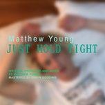 Nghe và tải nhạc Just Hold Tight Mp3 hay nhất
