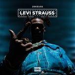 Nghe và tải nhạc hay Levi Strauss trực tuyến miễn phí