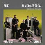 Nghe và tải nhạc Mp3 Si Me Dices Que Sí (R3HAB Remix) miễn phí về điện thoại