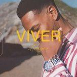 Download nhạc Viver hay nhất