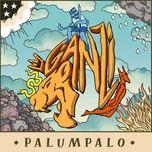 Download nhạc PALUMPALO trực tuyến