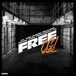 Nghe nhạc hay FREE O.G. nhanh nhất