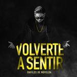 Download nhạc Volverte a sentir miễn phí về điện thoại